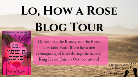 Lo, How a Rose Blog Tour